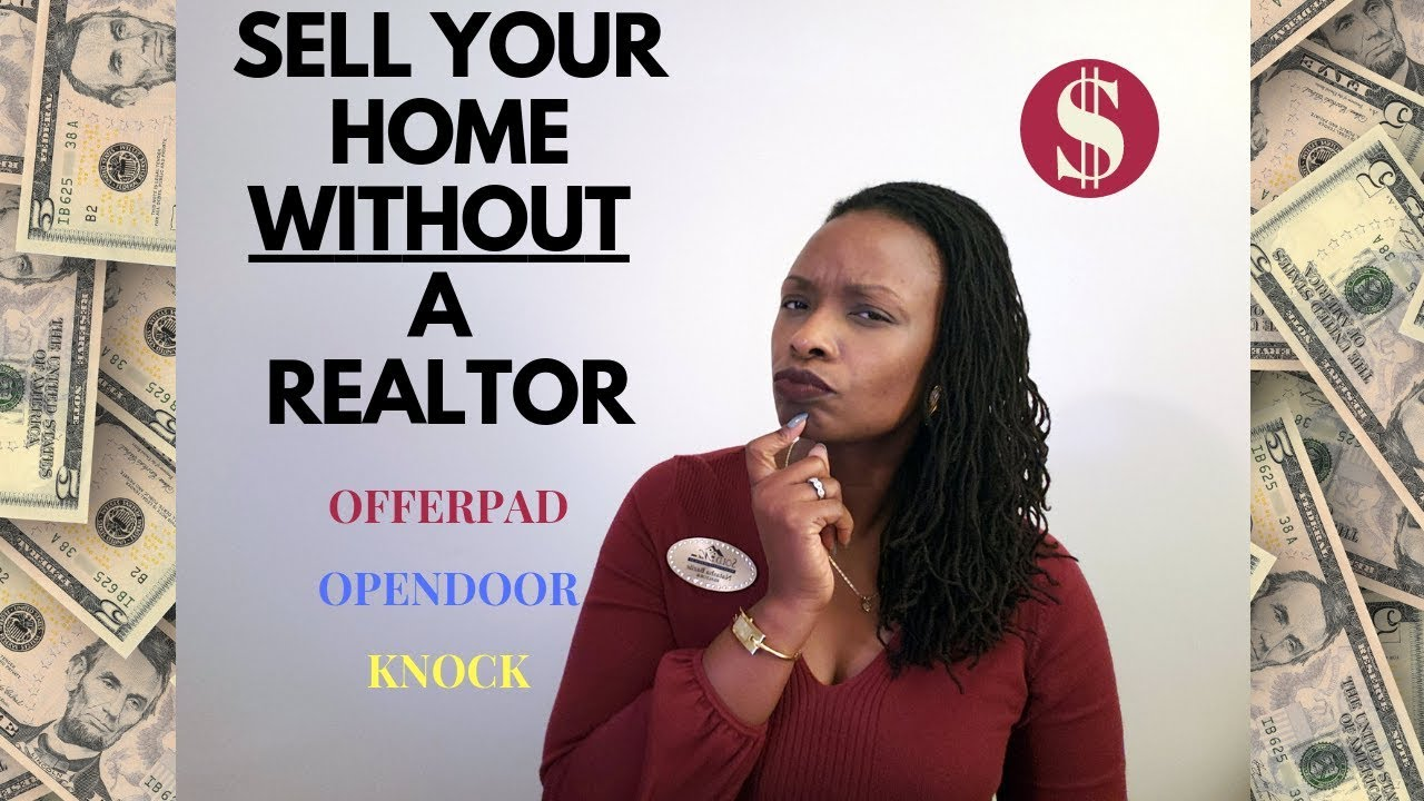 Sell your home without a realtor offerpad opendoor - Selling your home without a realtor ...